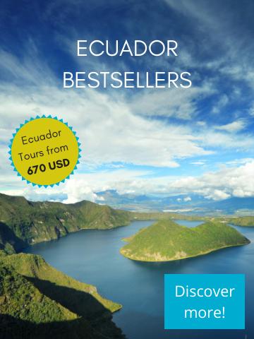 Ecuador tours - Ecuador Bestselling tours from Quito - Last minute prices